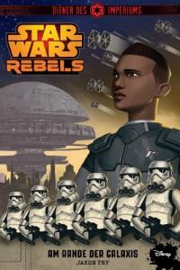 star-wars-rebels-diener-des-imperiums-1-am-rande-der-galaxis-cover